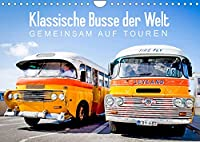Klassische Busse der Welt: Gemeinsam auf Touren (Wandkalender 2022 DIN A4 quer): Weltweit unterwegs im Bus - Ein Kalender fuer Fans (Monatskalender, 14 Seiten )