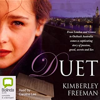 Duet                   By:                                                                                                                                 Kimberley Freeman                               Narrated by:                                                                                                                                 Caroline Lee                      Length: 19 hrs and 58 mins     36 ratings     Overall 4.6