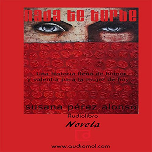 Nada te turbe [Nothing Disturbs You] audiobook cover art