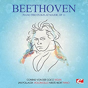 Beethoven: Piano Trio in B-Flat Major, Op. 11 (Digitally Remastered)