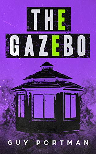 The Gazebo by Portman, Guy
