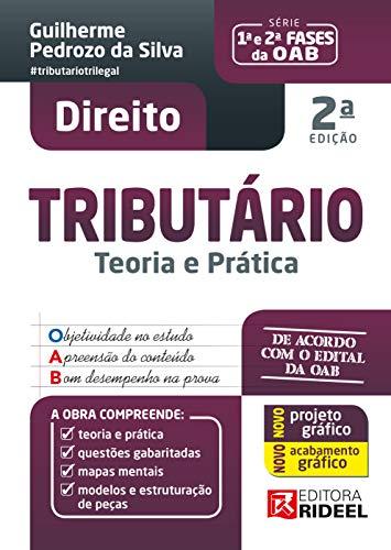 Prática e Teoria - Direito Tributário -1º e 2º fase da OAB