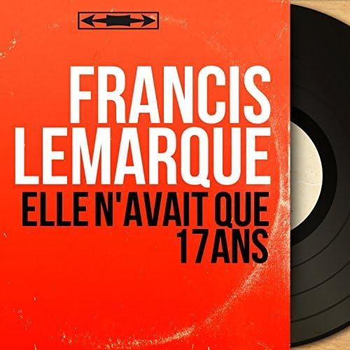 Francis Lemarque feat. Alain Goraguer Et Son Orchestre