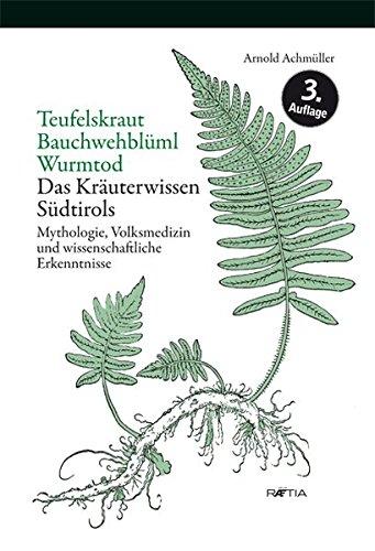 Teufelskraut, Bauchwehbüml, Wurmtod