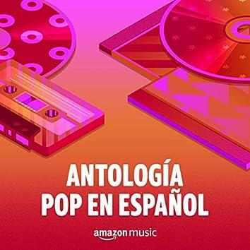Antología Pop en Español