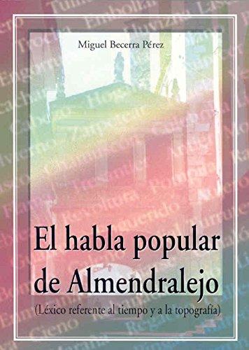 El habla popular de Almendralejo