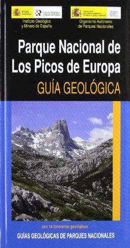 GUIA GEOLOGICA. PARQUE NACIONAL DE LOS PICOS DE EUROPA