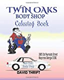 TWIN OAKS BODY SHOP: COLORING BOOK
