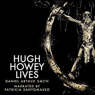 Hugh Howey Lives audiobook cover art