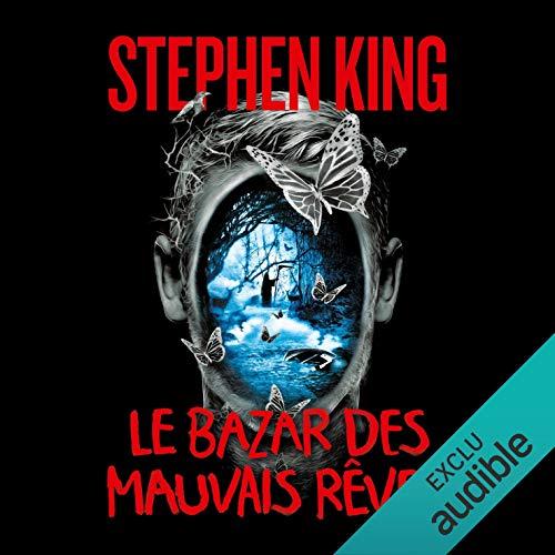 Le bazar des mauvais rêves                   De :                                                                                                                                 Stephen King                               Lu par :                                                                                                                                 Lemmy Constantine                      Durée : 18 h et 25 min     58 notations     Global 3,9