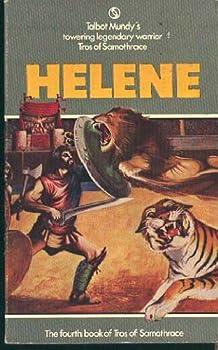 Helene - Book #4 of the Tros of Samothrace Leonaur 2