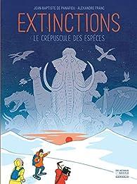 Extinctions : Le crépuscule des espèces  par Jean-Baptiste de Panafieu