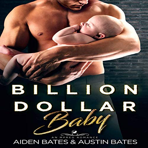 Billion Dollar Baby: An Mpreg Romance audiobook cover art