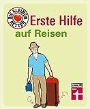 Erste Hilfe auf Reisen: Die kleinen Retter - Jessica Dr. Braun