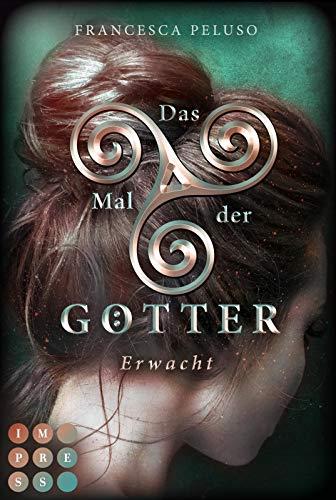 Das Mal der Götter 2: Erwacht: Götter-Fantasy voller Romantik (2)