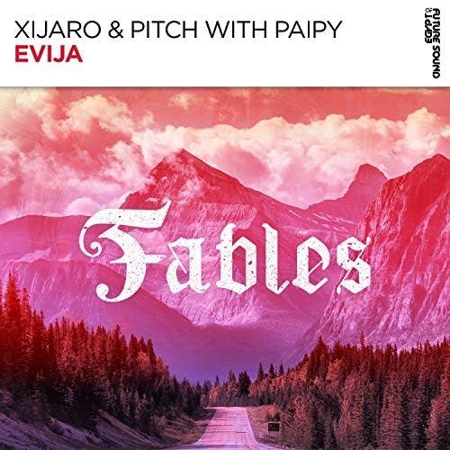 XiJaro & Pitch & Paipy