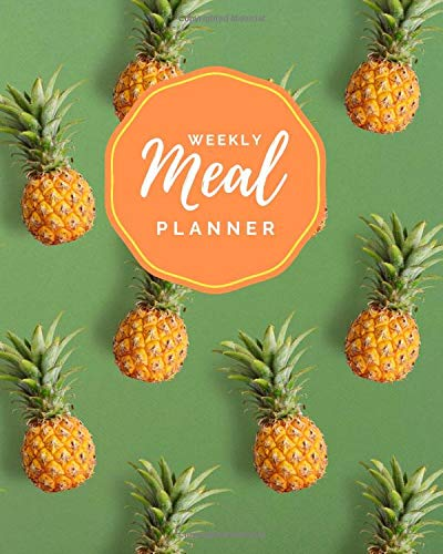 Weekly Meal Planner: Mini Pineapples on Bright Green Cover /...