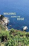Walking Along The Edge (English Edition)