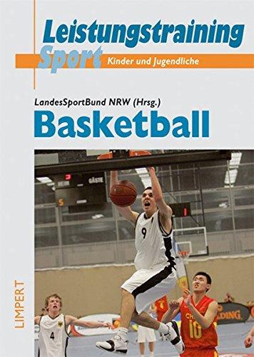 Basketball (Rahmentrainingskonzeption für Kinder und Jugendliche im Leistungssport)