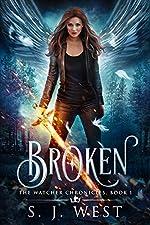 Broken (Book 1, The Watcher Chronicles) (Angel Romance Paranormal)