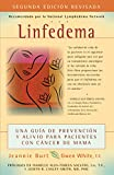 Linfedema (Lymphedema) (Spanish Language Edition): Una Guía De Prevención y Sanación Para Pacientes Con CáNcer De Mama (A Breast Cancer Patient's Guide to Prevention and Healing) (Spanish Edition)
