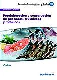 UFO0064 Preelaboración y conservación de pescados, crustáceos y moluscos. Familia profesional Hostelería y turismo. Certificados de...