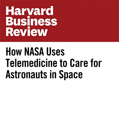 How NASA Uses Telemedicine to Care for Astronauts in Space copertina