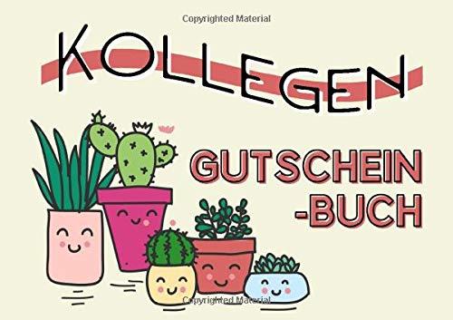 Kollegen Gutscheinbuch: Der Kollegin, dem Kollegen eine Freude bereiten, mit 20 personalisierten Gutscheinen