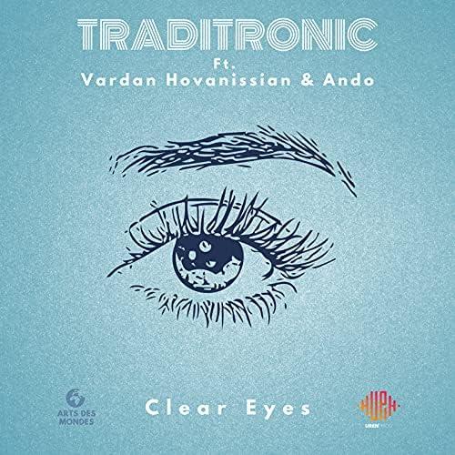 Traditronic feat. Vardan Hovanissian & Ando