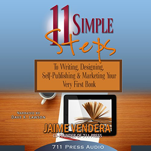 11 Simple Steps     To Writing, Designing, Self-Publishing, & Marketing Your Very First Book              By:                                                                                                                                 Jaime Vendera,                                                                                        Daniel Middleton                               Narrated by:                                                                                                                                 David Lawson                      Length: 2 hrs and 6 mins     6 ratings     Overall 4.3