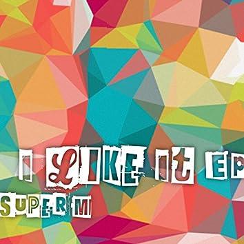 I Like It EP