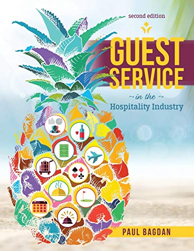 Compare Textbook Prices for Guest Service in the Hospitality Industry 2 Edition ISBN 9781792400735 by Paul Bagdan
