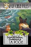 Case of the Dysfunctional Daredevils (Corgi Case Files Book 9)