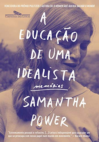 A educação de uma idealista: Memórias