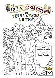 Hilário e Maria Eugênia na Terra do Troca-Letras (As aventuras de Hilário e Maria Eugênia Livro 1) (Portuguese Edition)