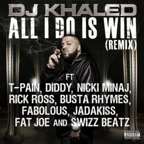 All I Do Is Win (Remix) [Explicit]
