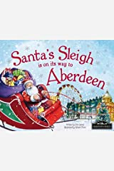 Santa's Sleigh is on its Way to Aberdeen Hardcover