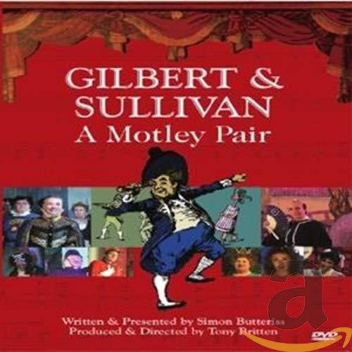 Gilbert & Sullivan: Motley Pair