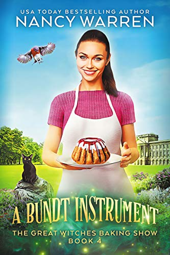 A Bundt Instrument: A Paranormal Culinary Cozy Mystery (The Great Witches Baking Show Book 4) (English Edition)