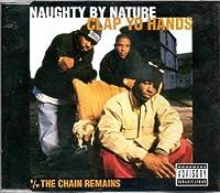 Clap Yo Hands / Chain Remains