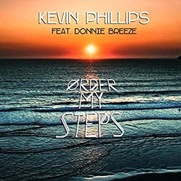 Order My Steps (feat. Donnie Breeze)