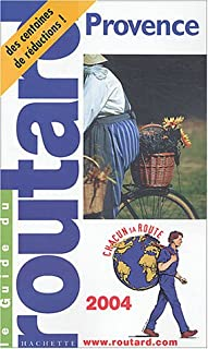Guide du Routard : Provence 2004