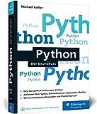 Python: Der Grundkurs - Michael Kofler