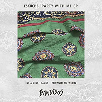 Party With Me EP