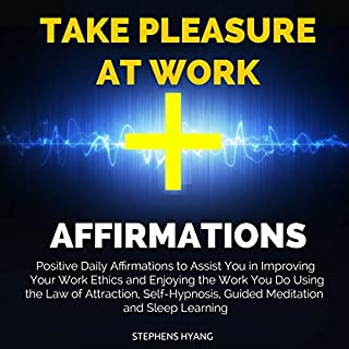 Take Pleasure at Work Affirmations audiobook cover art