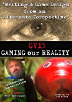 Gv15: Gaming Our Reality [DVD] [Import]
