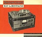Monovision von Ray LaMontagne