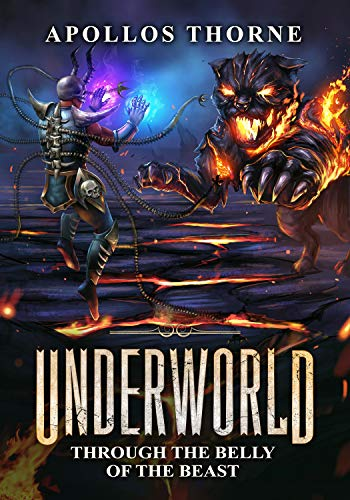 Underworld Through The Belly Of The Beast A Litrpg Series English Edition Ebook Thorne Apollos Amazon De Kindle Shop