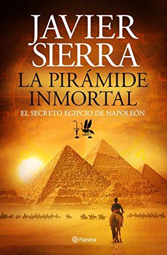 La pirámide inmortal: El secreto egipcio de Napoleón eBook: Sierra ...