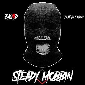 Steady Mobbin' (feat. Def Manic)